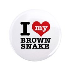 "I love my Brown Snake 3.5"" Button"