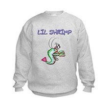 Lil shrimp Sweatshirt