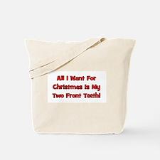All I Want For Christmas Tote Bag