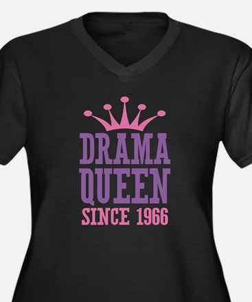 Drama Queen Since 1966 Women's Plus Size V-Neck Da