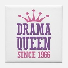 Drama Queen Since 1966 Tile Coaster