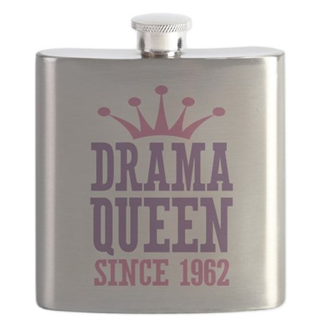 Drama Queen Since 1962 Flask