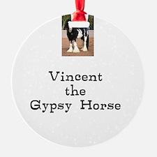Vincent the Gyspy Horse Ornament