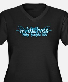 Midwives help people out Plus Size T-Shirt