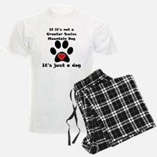 If Its Not A Greater Swiss Mountain Dog pajamas