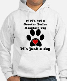 If Its Not A Greater Swiss Mountain Dog Jumper Hoo