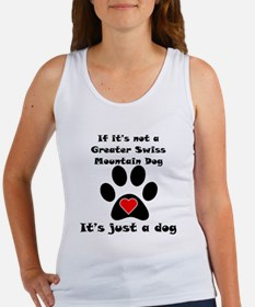 If Its Not A Greater Swiss Mountain Dog Tank Top