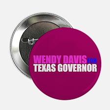 "Wendy Davis for Governor 2.25"" Button"