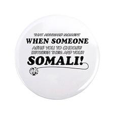 """Unique Somali designs 3.5"""" Button"""