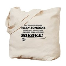Unique Sokoke designs Tote Bag