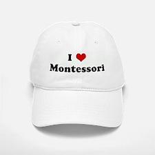 I Love Montessori Baseball Baseball Cap