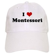 I Love Montessori Baseball Cap