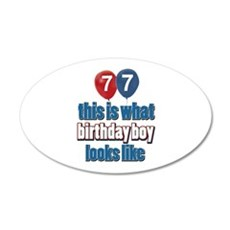 77 year old birthday boy 20x12 Oval Wall Decal