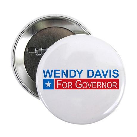 """Wendy Davis Governor Democrat 2.25"""" Button (10 pac"""