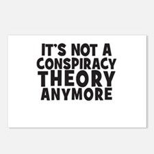 Its not a conspiracy theory anymore Postcards (Pac