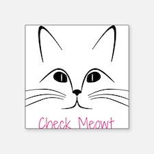 Check Meowt! Sticker