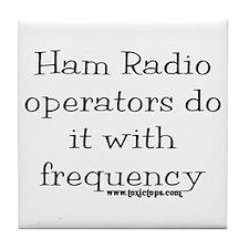 Ham Radio Operators Do It (2) Tile Coaster