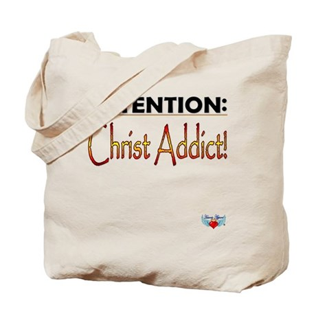 Attention: Christ addict! Tote Bag