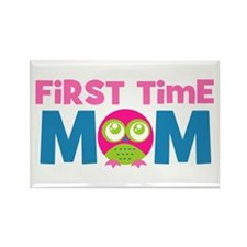 First Time Mom Maternity Rectangle Magnet