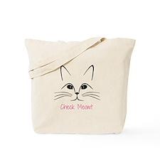 Check Meowt! Tote Bag