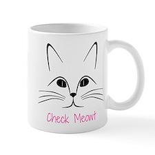 Check Meowt! Small Mug