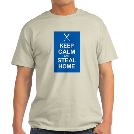 Keep Calm and Steal Home Light T-Shirt