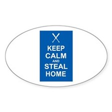 Keep Calm and Steal Home Decal