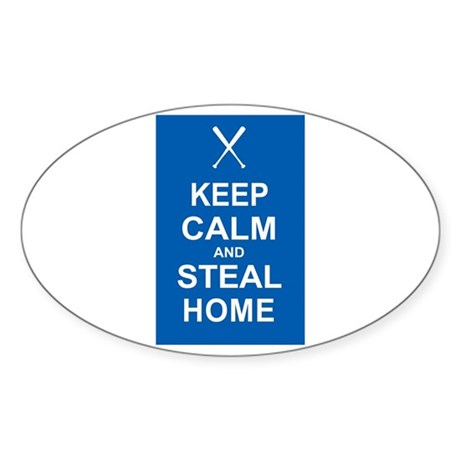 Keep Calm and Steal Home Sticker (Oval)