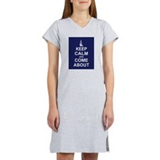 Keep Calm and Come About Women's Nightshirt