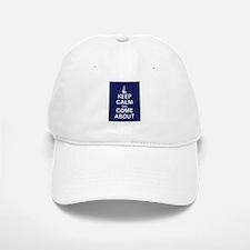 Keep Calm and Come About Baseball Baseball Cap