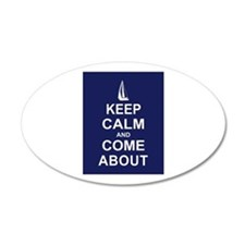 Keep Calm and Come About Wall Decal