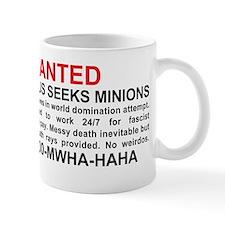Evil genius seeks minions Small Mug