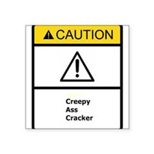 "Creepy Square Sticker 3"" x 3"""