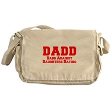 Cute Dads against daughter dating Messenger Bag