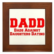 Unique Dads against daughter dating Framed Tile