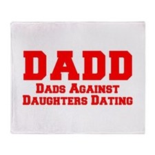 Unique Dads against daughter dating Throw Blanket