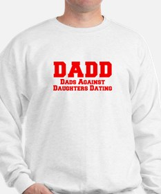 Cute Dads against daughter dating Sweatshirt