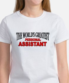 """""""The World's Greatest Personal Assistant"""" Tee"""