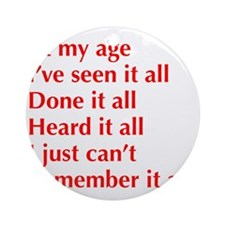 at-my-age-optima-red Ornament (Round)