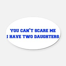 2-daughters-freshman-blue Oval Car Magnet