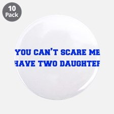 """2-daughters-freshman-blue 3.5"""" Button (10 pack)"""