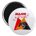 Dachshund Trouble Magnet