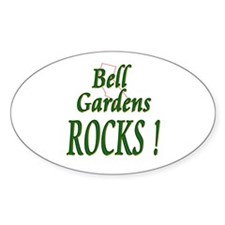 Bell Gardens Rocks ! Oval Decal