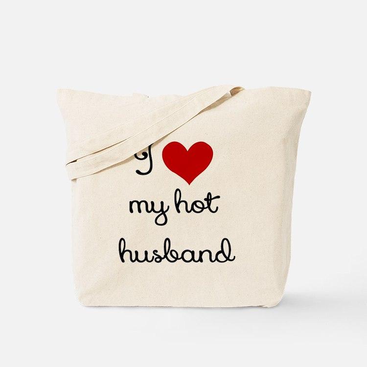 I LOVE MY HOT HUSBAND Tote Bag
