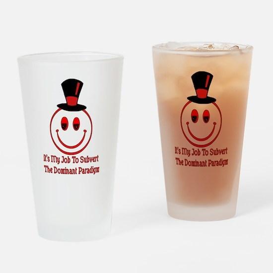 Subvert Dominant Paradigm Drinking Glass