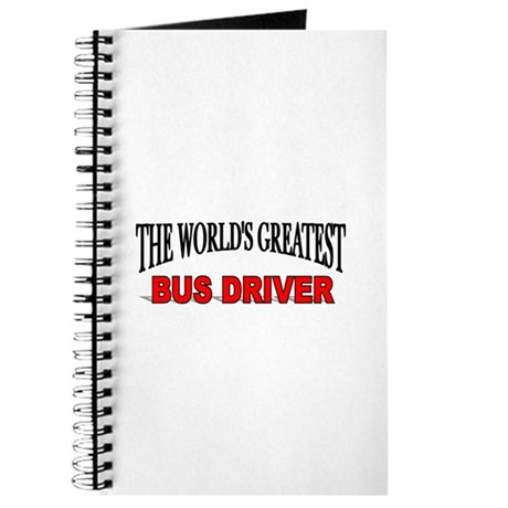 """The World's Greatest Bus Driver"" Journal"