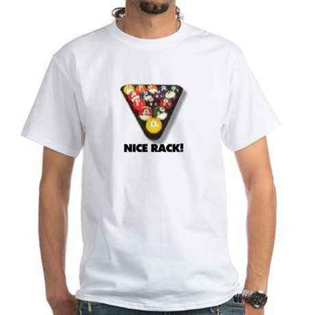 Nice Rack! White T-Shirt