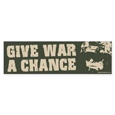 Give War a Chance! Bumper Bumper Sticker
