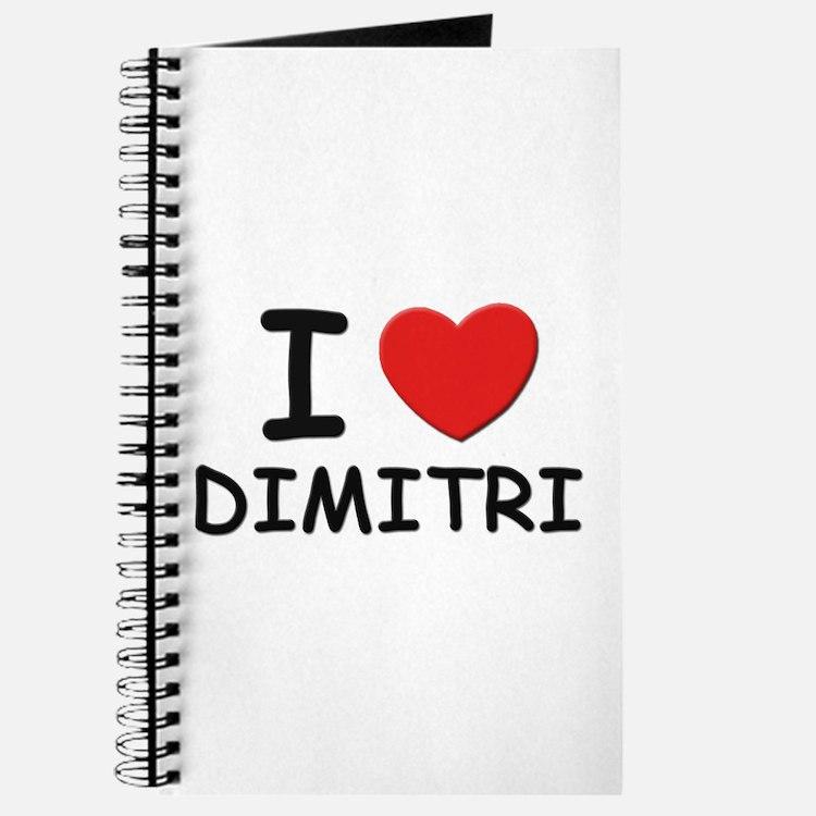 I love Dimitri Journal