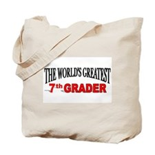 """The World's Greatest 7th Grader"" Tote Bag"